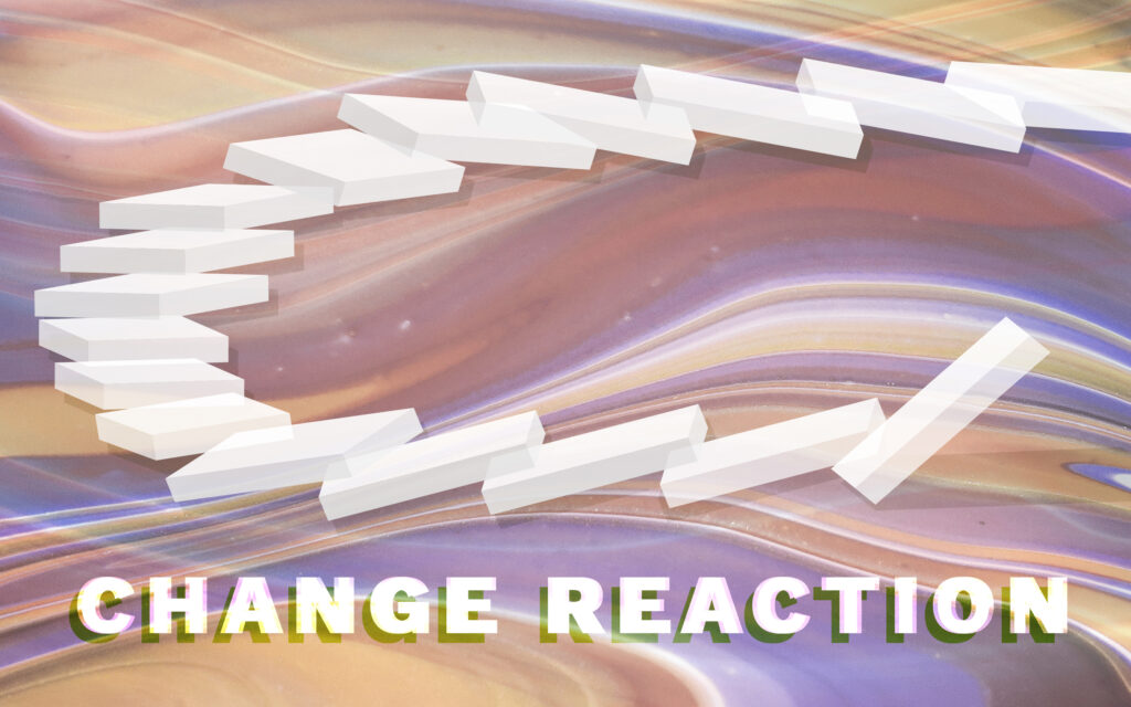 Change Reaction - Trend vision